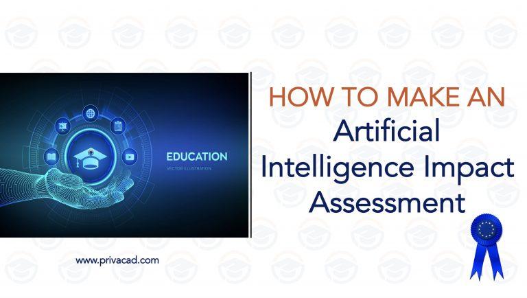 8 10M AI Impact Assessment www.privacad.com